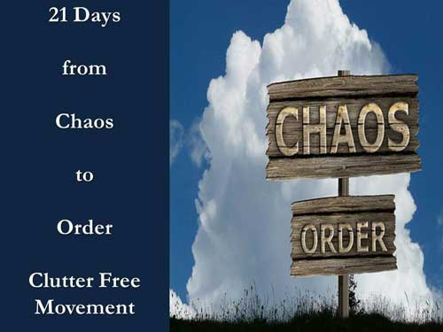 Chaos to Order 21 Day Clutter Challenge